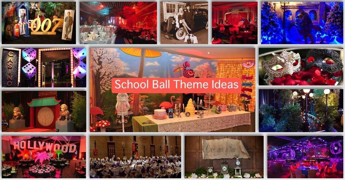 School Ball Theme Ideas Schoolball